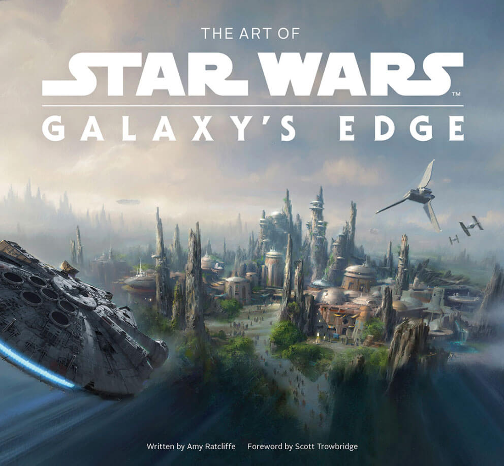 The Art of Star Wars Galaxy's Edge cover