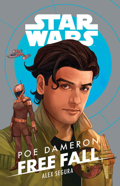 Cover to Poe Dameron Free Fall by Alex Segura